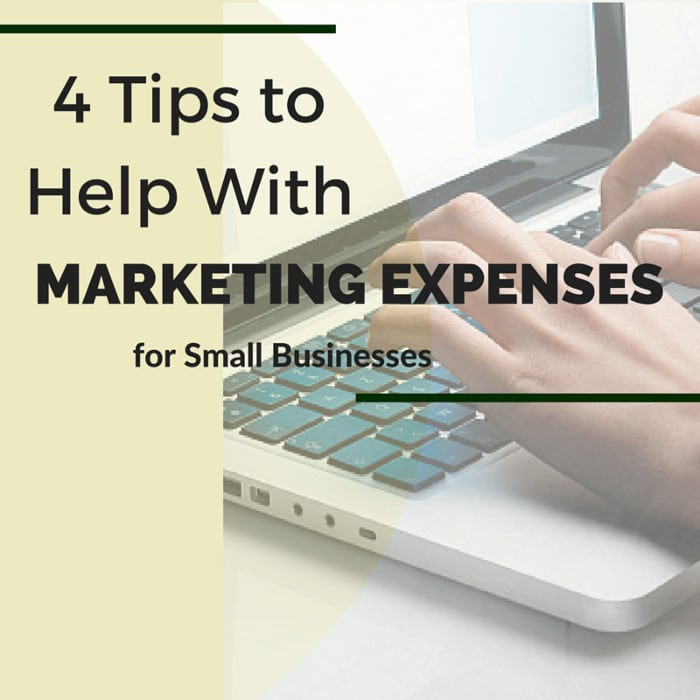 4 Tips to Help With Marketing Expenses for Small Businesses