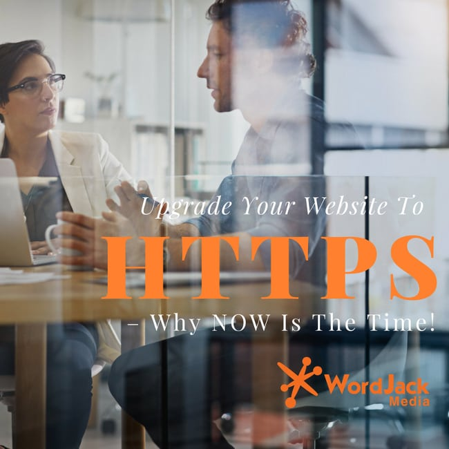 Upgrade Your Website To https – Why NOW Is The Time!